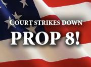 Court strikes down Prop 8