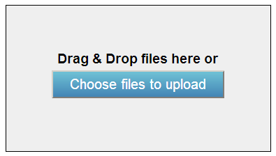 drag and drop files here (into gray box), or choose files to upload (blue button)